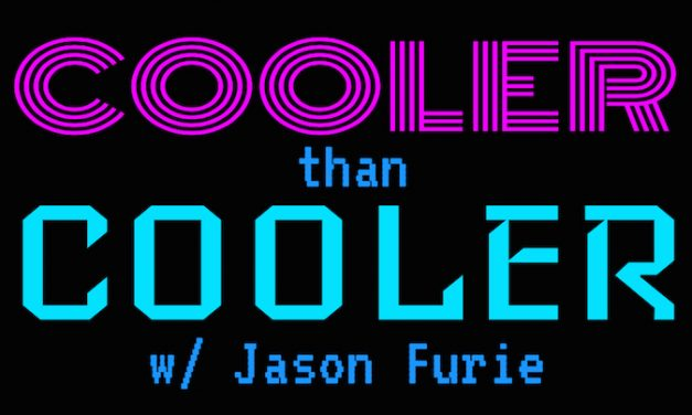 Cooler Than Cooler w/ Jason Furie Ep. 1: DC on the CW