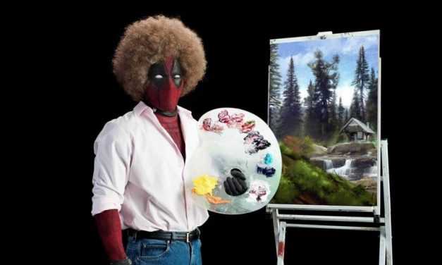 Marvel's Deadpool 2 Teaser Goes Full Bob Ross
