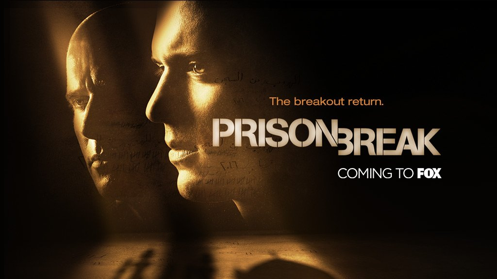 FOX's PRISON BREAK Resurrected For Another Season And Yes I'm Excited