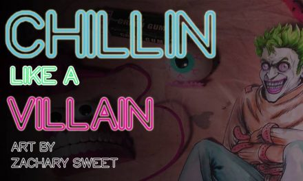 'Chillin Like A Villain' Art Opening Friday June 3rd!