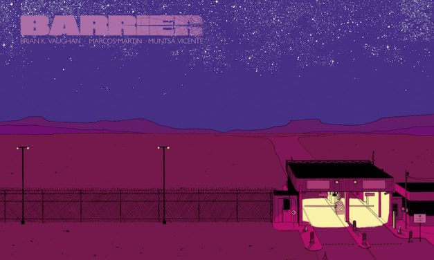 Comic Book Must-Read: Brian K. Vaughan's BARRIER #1